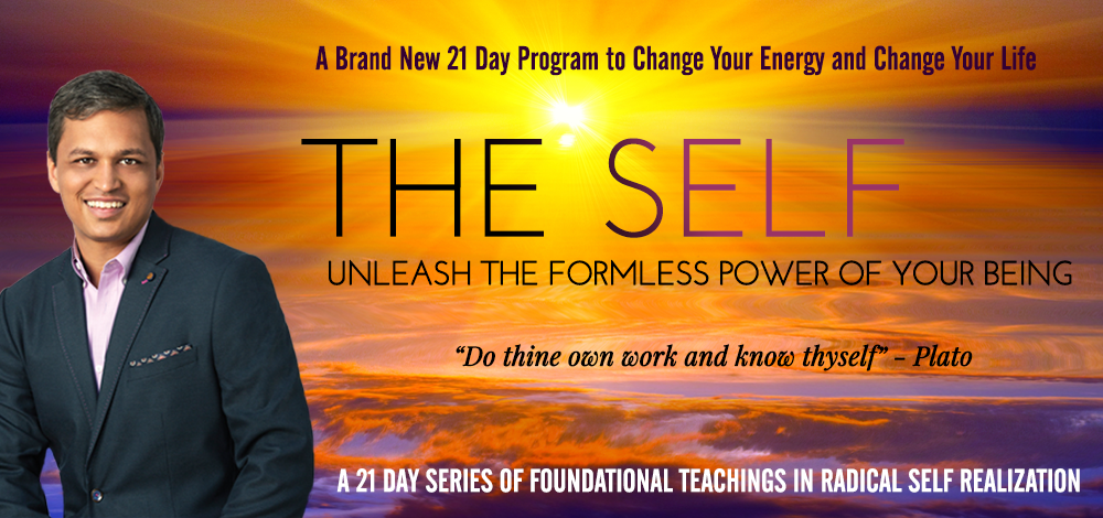 The Self- Unleash the Formless Power of Your Being