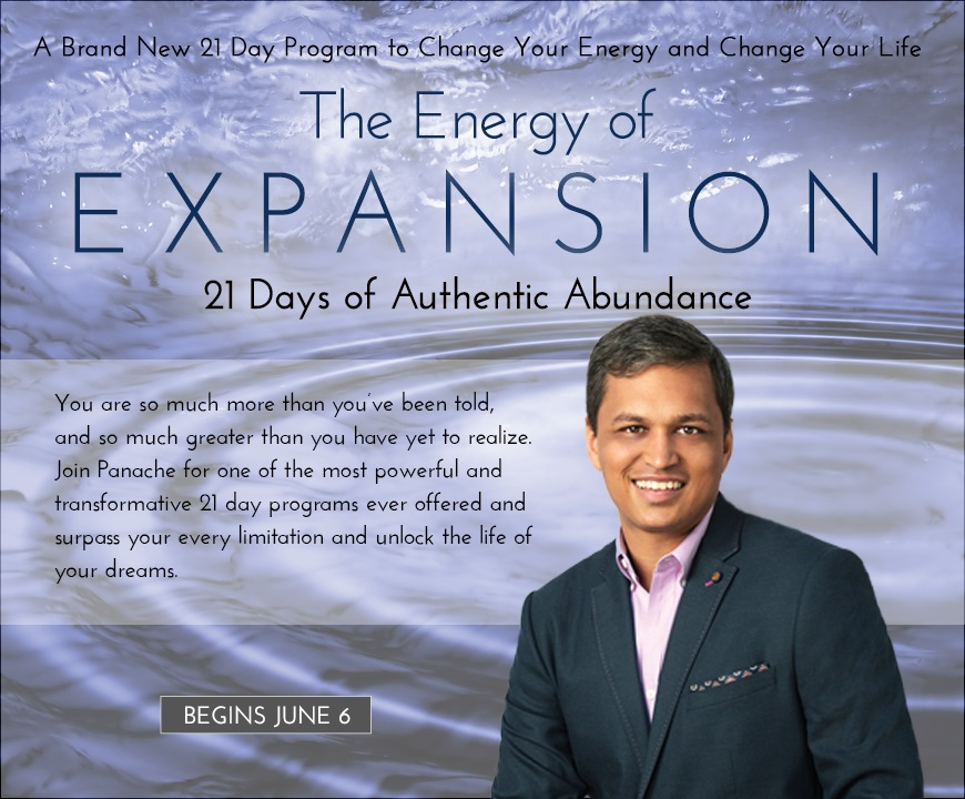 Panache Desai - The Energy of Expansion - 21-days of Authentic Abundance