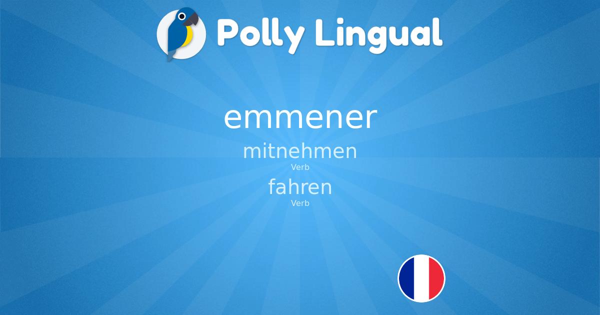 Emmener Franzosisch Deutsch Polly Lingual Lernen Sie Fremdsprachen Mit Interaktiven Unterrichtseinheiten Spielen Und Liveschaltungen Mit Video Lehrkraften