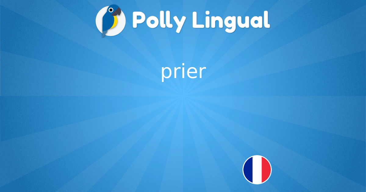 Prier ע בר ית Polly Lingual