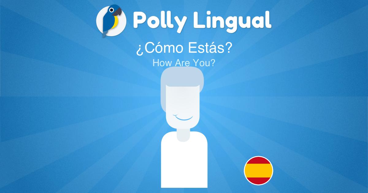 how to answer como estas in spanish