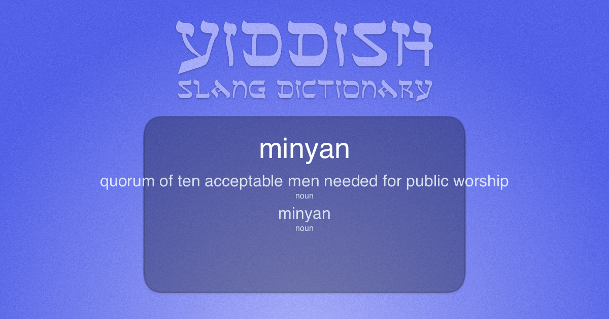 What is Minyan in English? - Yiddish Slang Dictionary