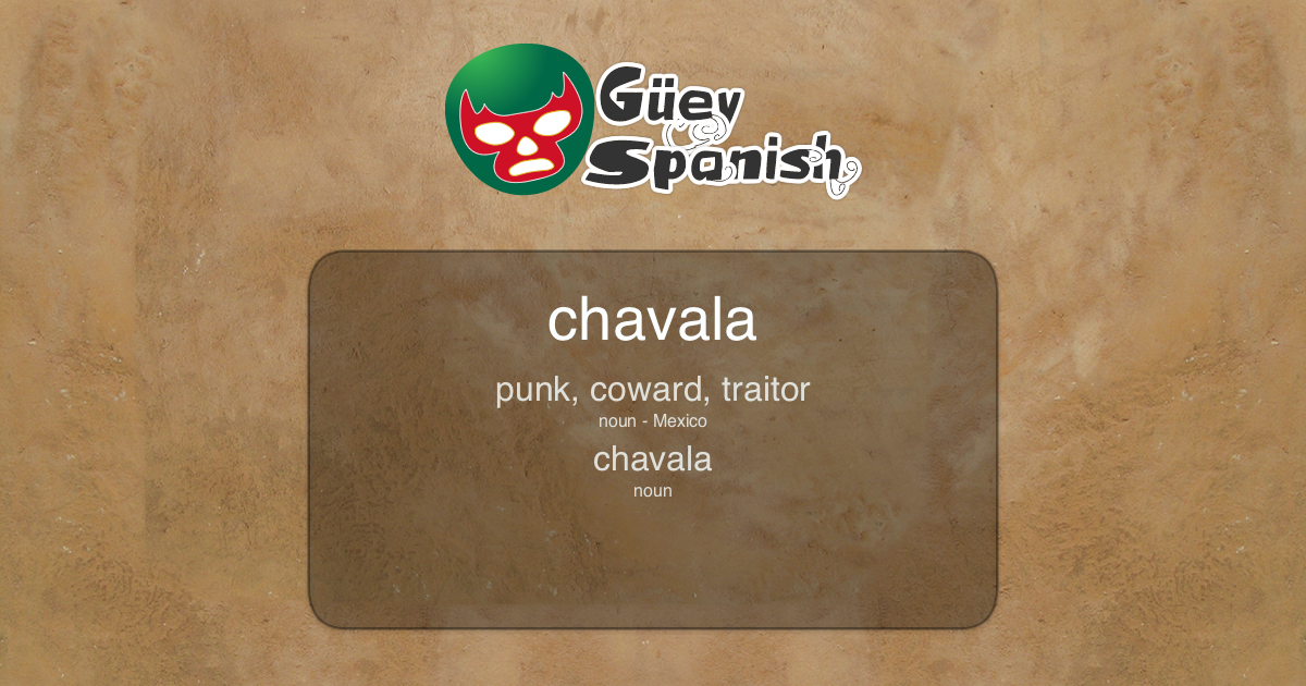 What is Chavala in English? - Güey Spanish