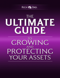 The Ultimate Guide to Growing and Protecting Your Assets