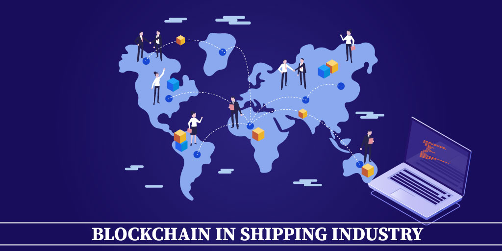 Blockchain in Shipping Industry