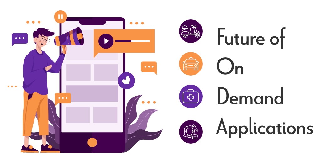 Future Of On Demand Applications