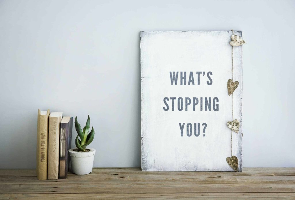 whats-stopping-you