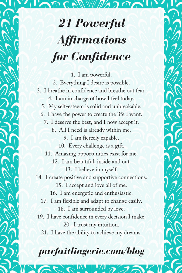 21 affirmations for confidence 2 - 21 Affirmations That Will Make You Feel Fiercely Confident!