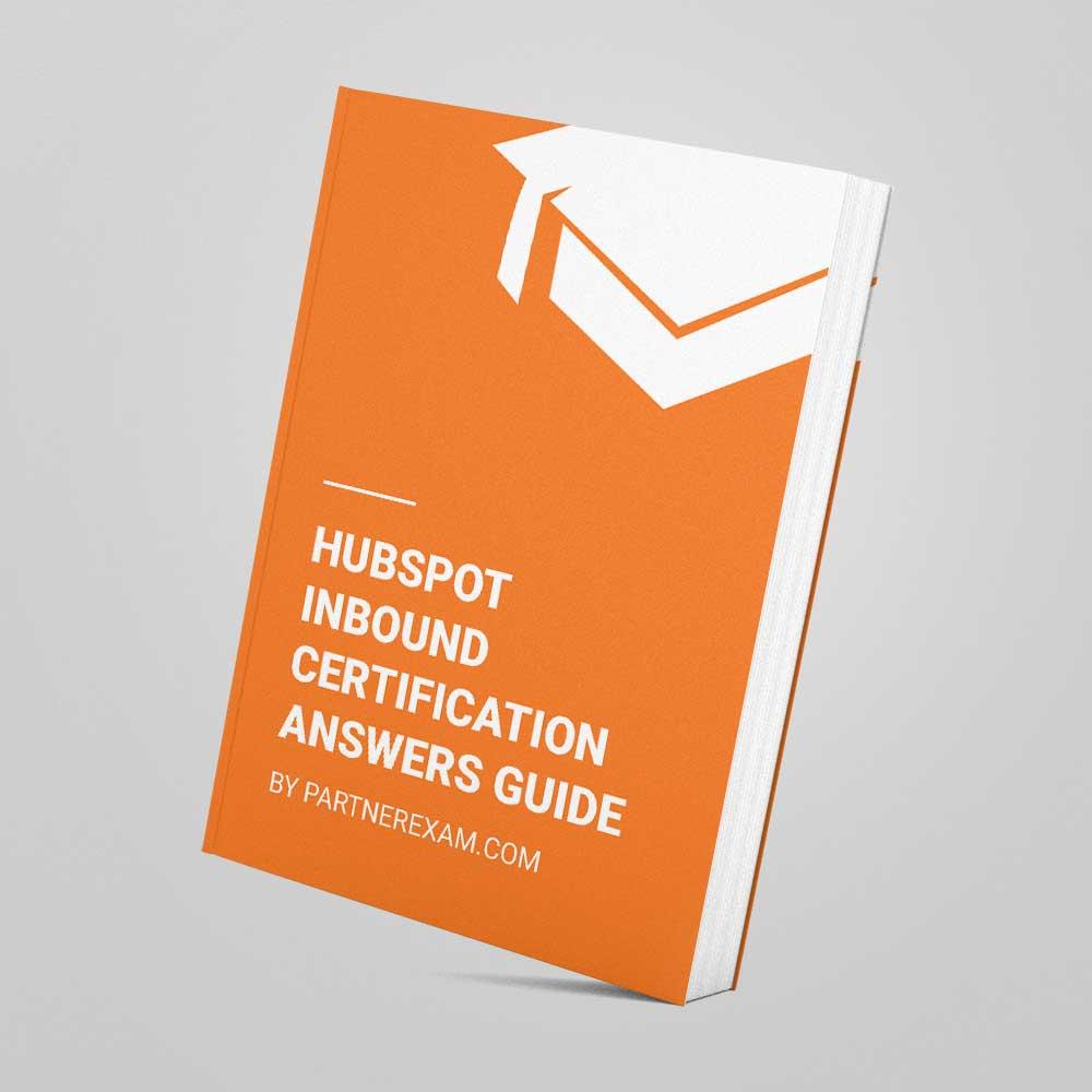 Hubspot Inbound Certification Answers Guide Partnerexam