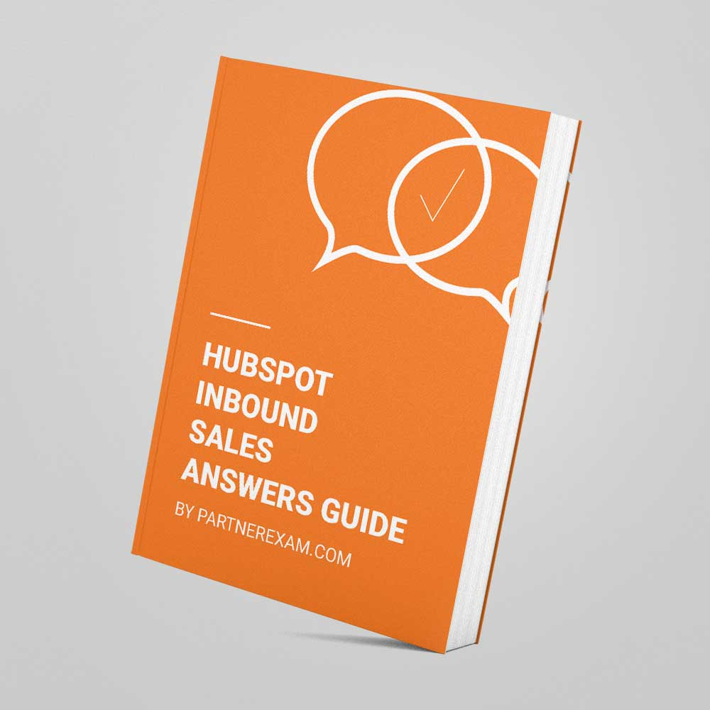Hubspot Inbound Sales Certification Answers Guide Partnerexam