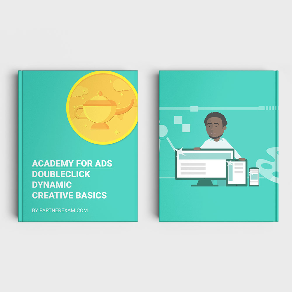 DoubleClick Dynamic Creative Basics Assessment Answers Guide ...