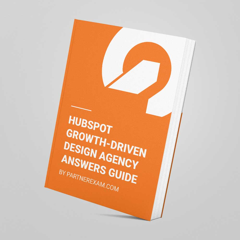 Hubspot growth driven design agency certification answers for Product design agency