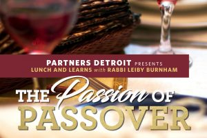 The Passion of Passover Part I
