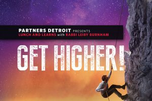 Get Higher Part I: Rosh Hashanah: It's Your Birthday, What's Your Present?