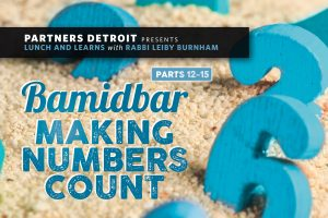 Bamidbar: Making Numbers Count Part XVI – Love Your Brokenness
