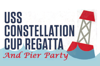 USS Constellation Cup Regatta & Pier Party - Sailing | Party | After Party in Washington, DC.