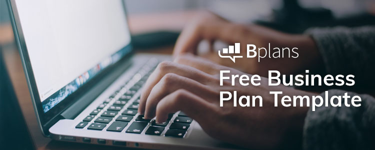 Business Plan Template [Updated for 2019]—Free Download | Bplans