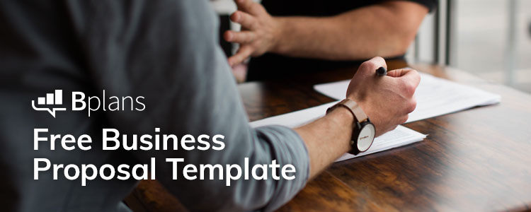 Business Proposal Template—Free Download | Bplans