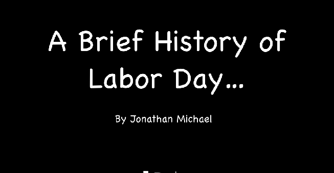 Slideshare A Brief History Of Labor Day Bplans