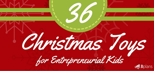 christmas toys for entrepreneurial kids