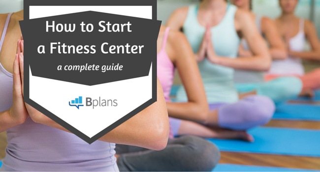 How to Start a Fitness Center