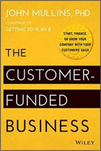 the customer funded business