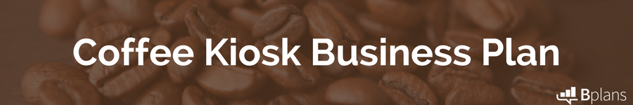 Coffee kiosk business plan from