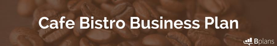 Cafe bistro sample business plan