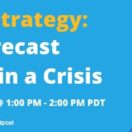 COVID-19 Strategy: How to Forecast Cash Flow in a Crisis