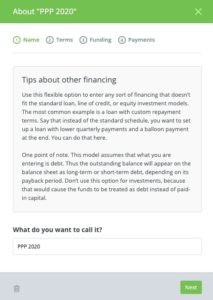 Be sure to name your loan so it's easily identifiable within your forecast