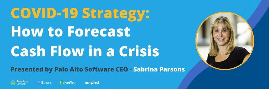 了解从帕洛阿尔托软件CEO,萨布丽娜帕森斯有效的现金流预测的方法来帮助你把你的现金的控制,并通过引起COVID-19的经济效果让您的企业