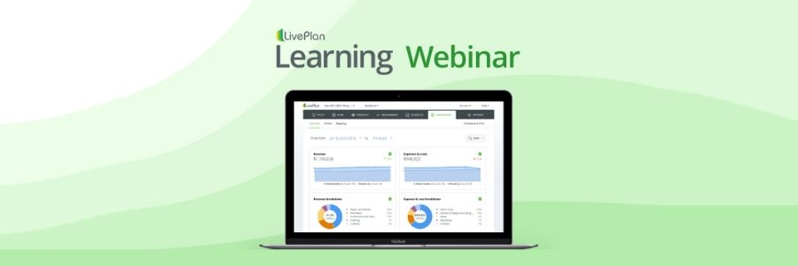 How to Develop a Functional Financial Forecast With Lean Planning— LivePlan Webinar
