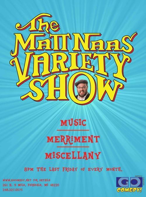 The Matt Naas Variety Show poster
