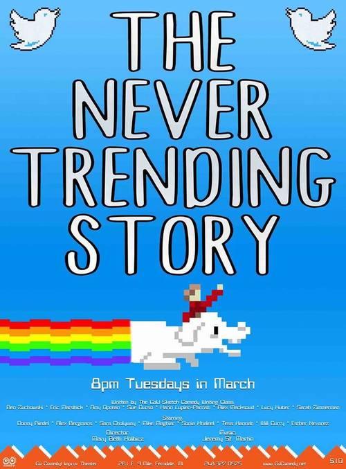 The Never Trending Story poster