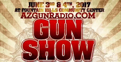 Fountain Hills Gun Show June 2017 poster