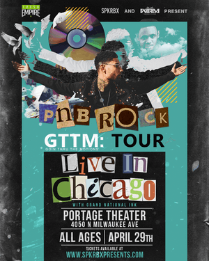 PNB Rock w/ Grand National Inc & Stefan Ponce poster