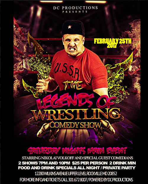 Legends of Wrestling Comedy Show 4th Saturday of Every Month  image