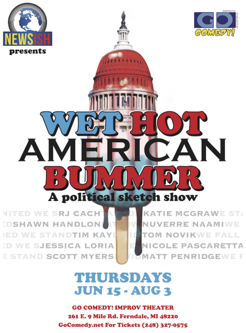 NEWSish Presents: Wet Hot American Bummer poster