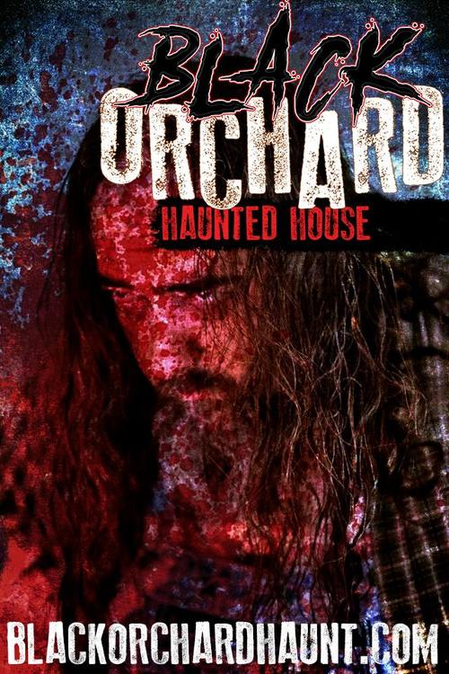 Black Orchard Haunted House poster