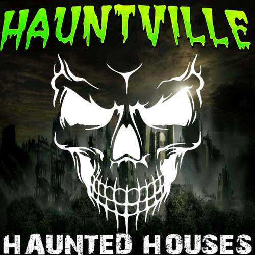 Hauntville Haunted House poster