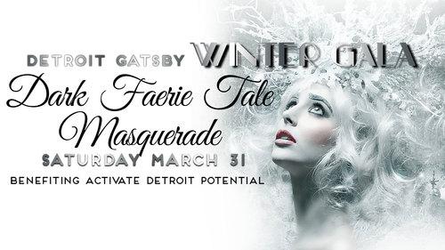 Detroit Gatsby Dark Faerie Tale Masquerade Ball poster