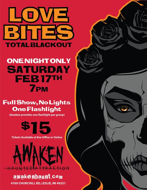 Love Bites! - Feb 17th, One Night Only @ Awaken Haunt! poster