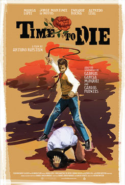 SPANISH LANGUAGE FILM FEST - Time to Die 1966 poster