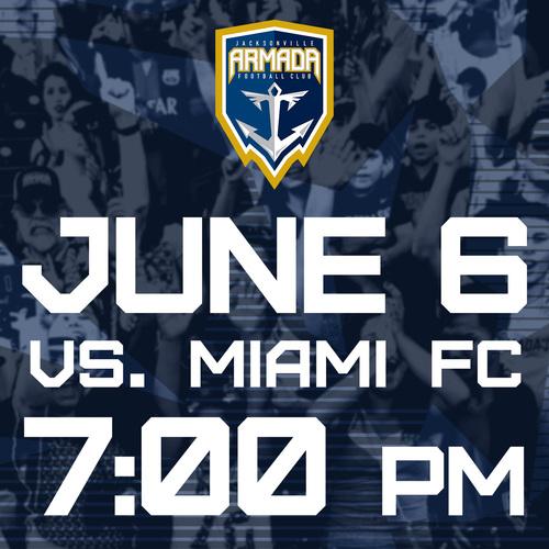 Jacksonville Armada vs Miami FC June 6th poster