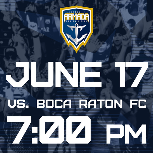 Jacksonville Armada vs Boca Raton FC June 17th  poster