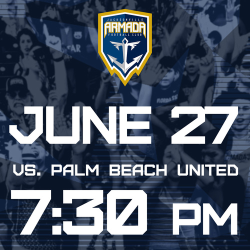Jacksonville Armada vs Palm Beach  United June 27th poster