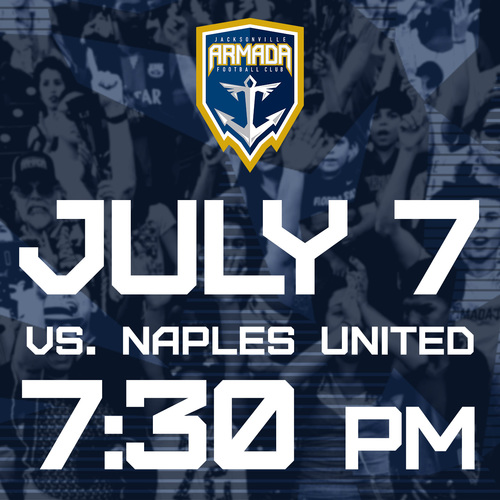 Jacksonville Armada vs Naples United FC July 7th poster