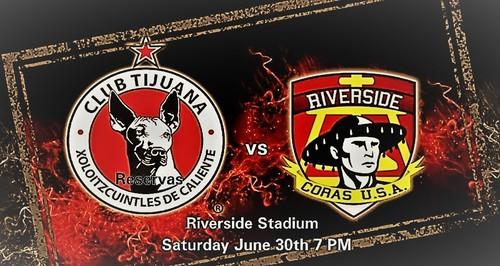 Xolos Tijuana vs Riverside Coras poster