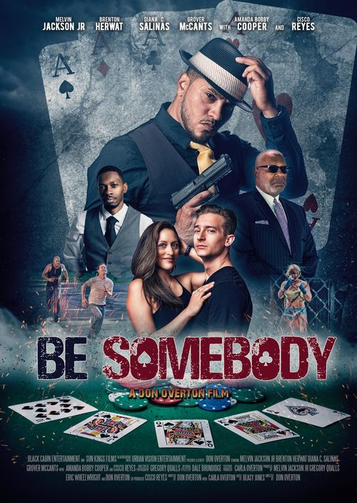 """Be Somebody"" Movie Premiere poster"