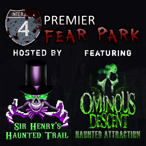 I-4 Fear Park : Sir Henry's Haunted Trail Featuring Ominous Descent  poster